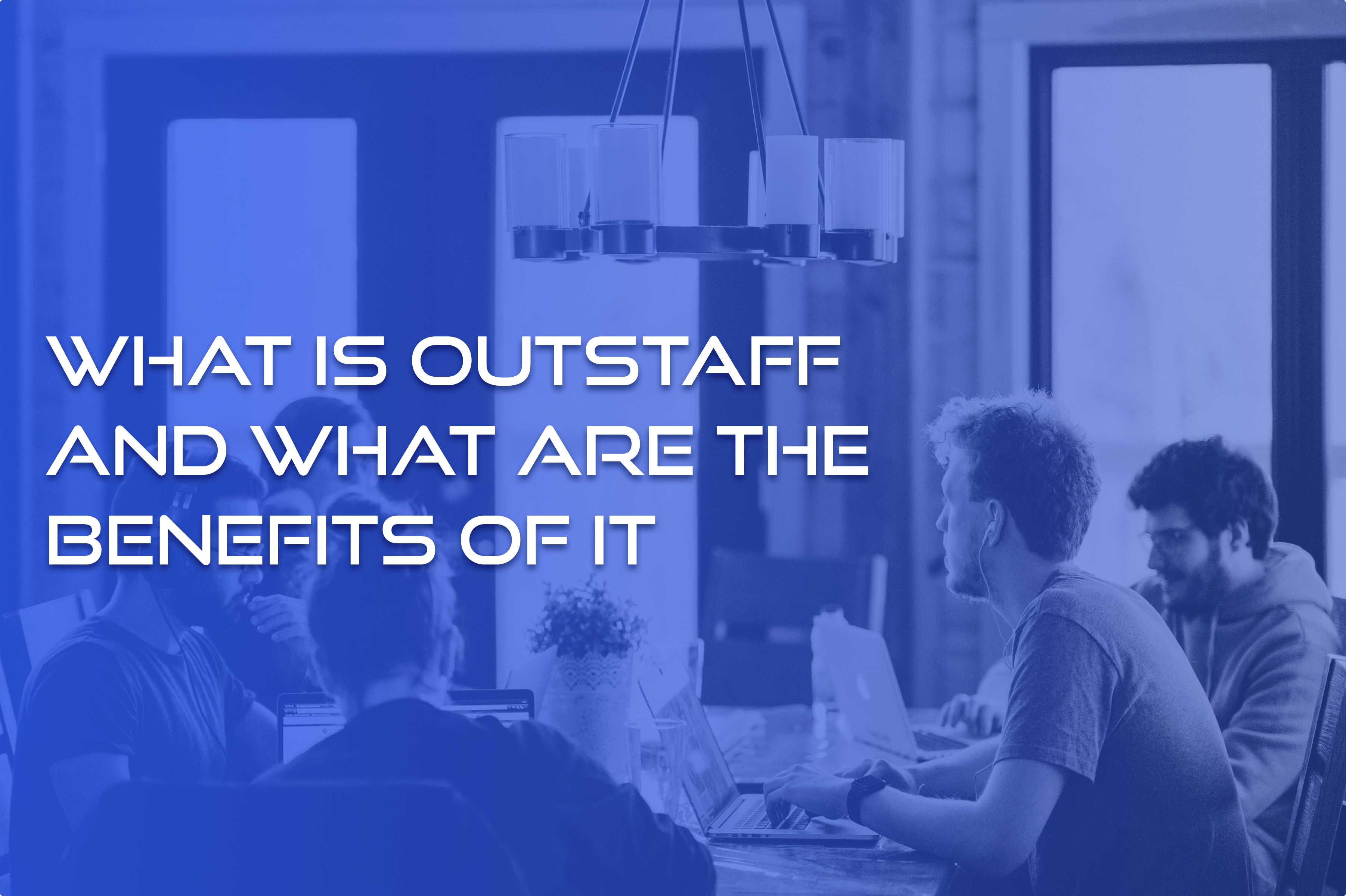 outsourcing and outstaffing